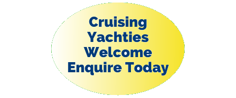 Cruising Yachties Welcome, Enquire Today.